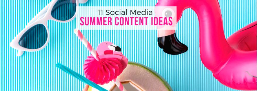 11 Social Media Summer Content Ideas